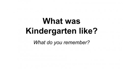 Remembering Kindergarten LESSON